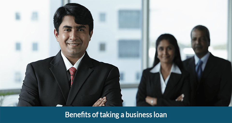 Benefits of Taking a Business loan