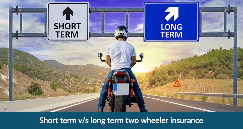 Short term v/s long term two wheeler insurance