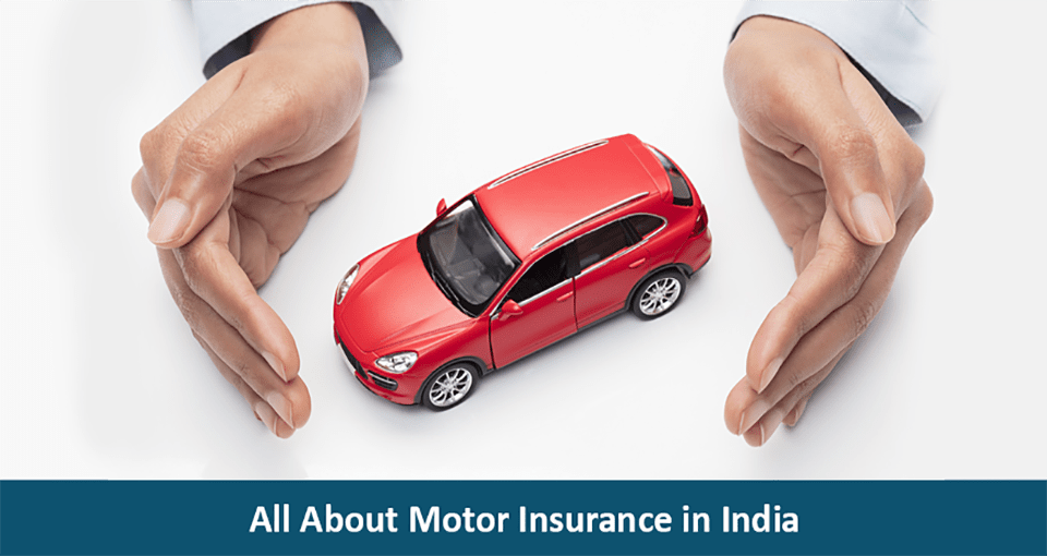 All About Motor Insurance in India