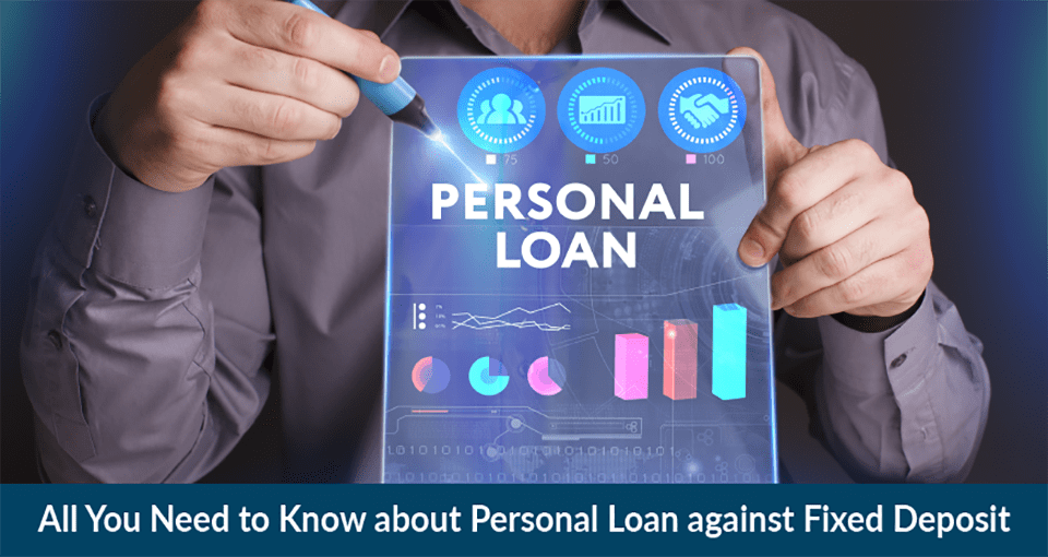 Personal Loan Against Fixed Deposit