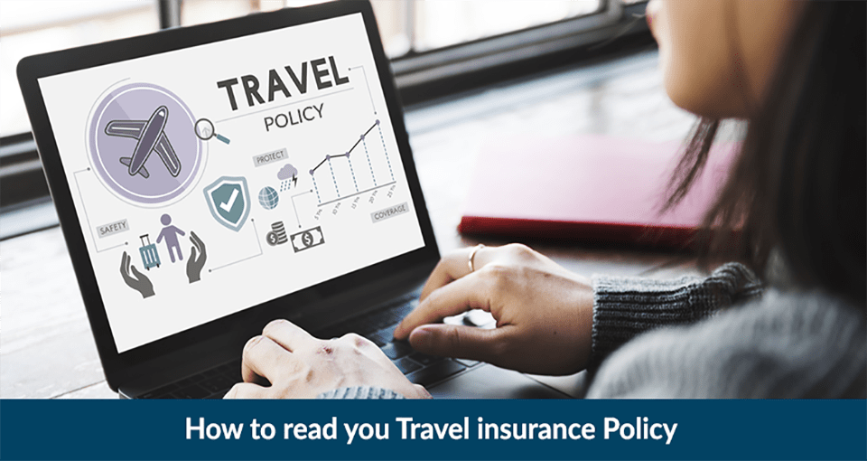 How to read you Travel insurance Policy?