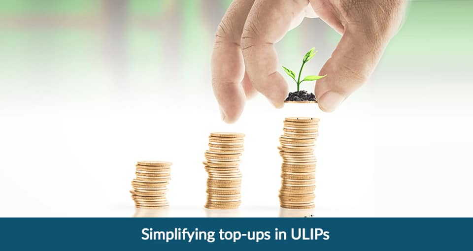 Simplifying Top-ups in ULIPs