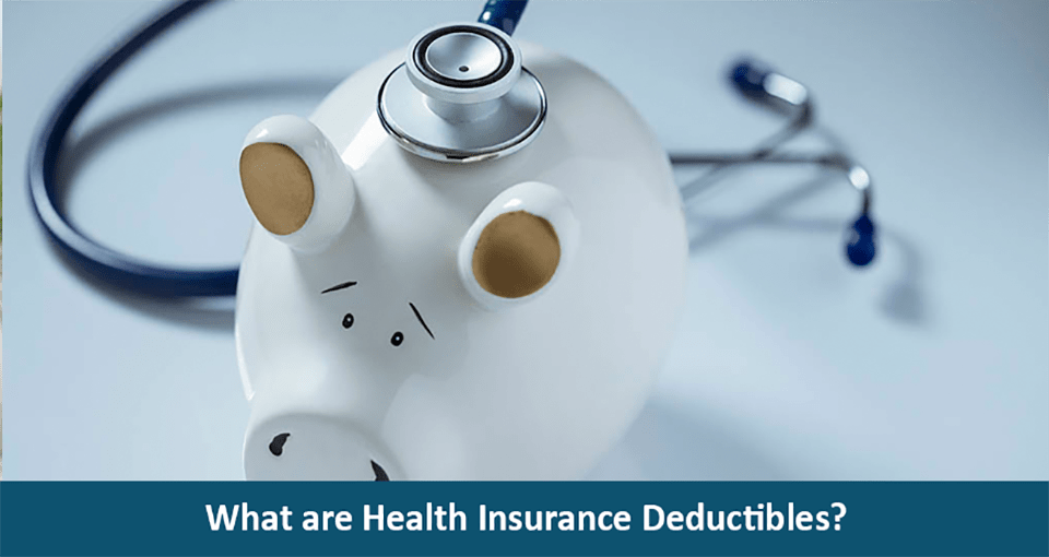 What are Health Insurance Deductibles