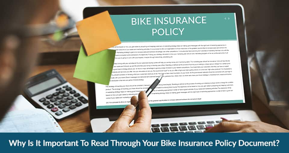 Why Is It Important To Read Through Your Bike Insurance Policy Document?