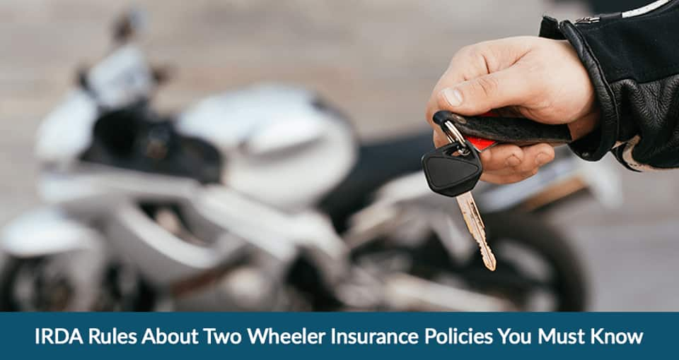 IRDA Rules About Two Wheeler Insurance Policies You Must Know