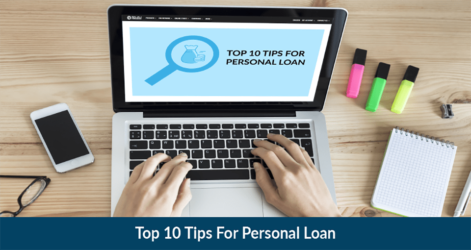 Top 10 Personal Loan Tips
