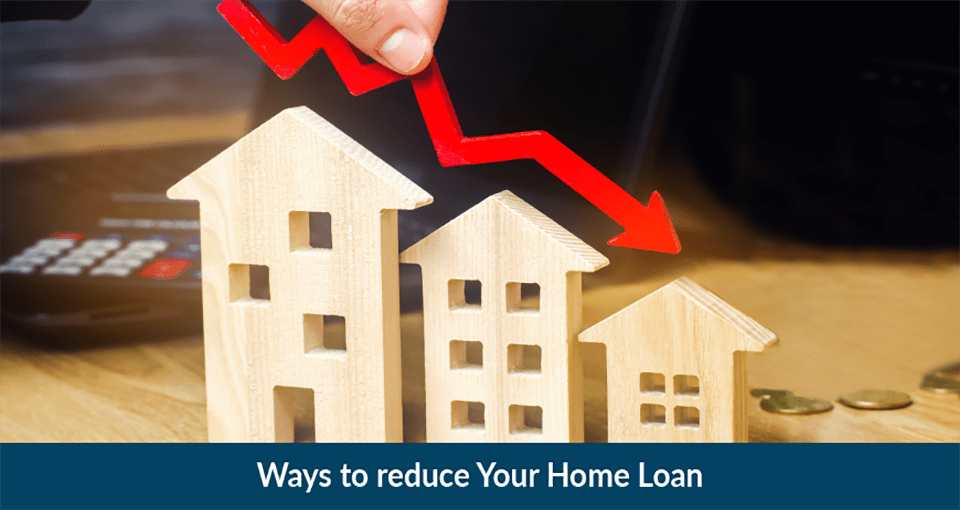 How to Reduce Home Loan EMI