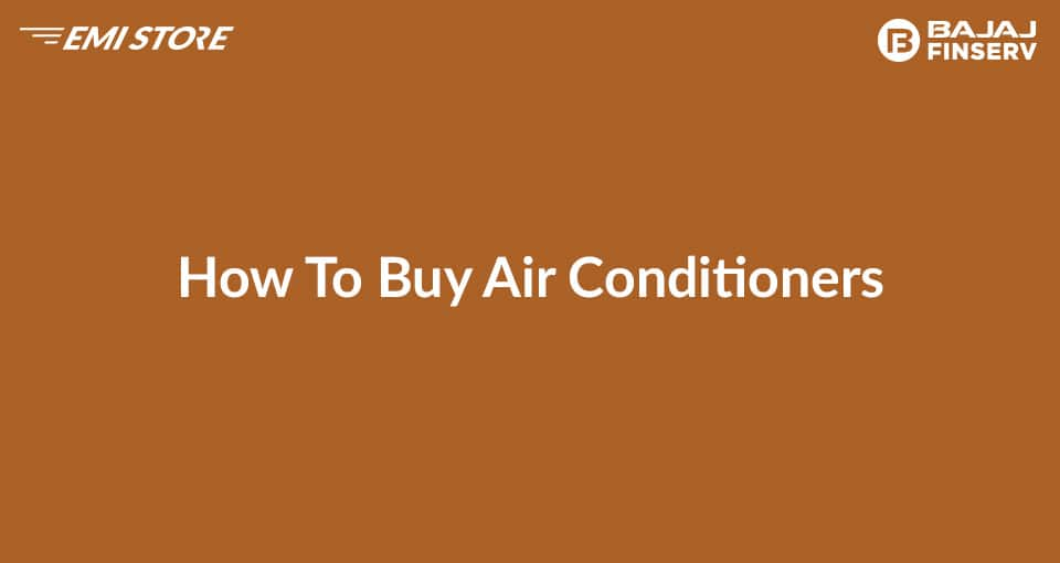 How To Buy Air Conditioner