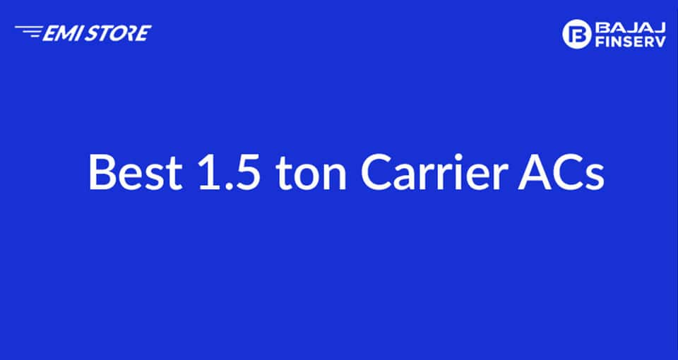 Best 1.5 ton carrier AC