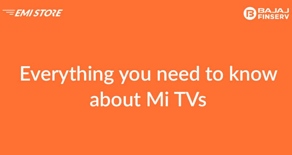 everythng you need to know about MI Tv