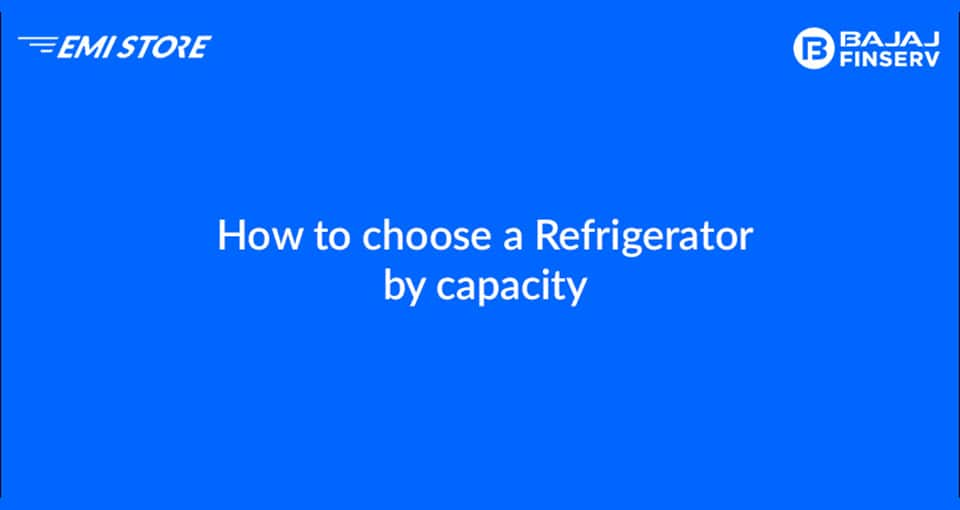 How to Choose a Refrigerator by Capacity