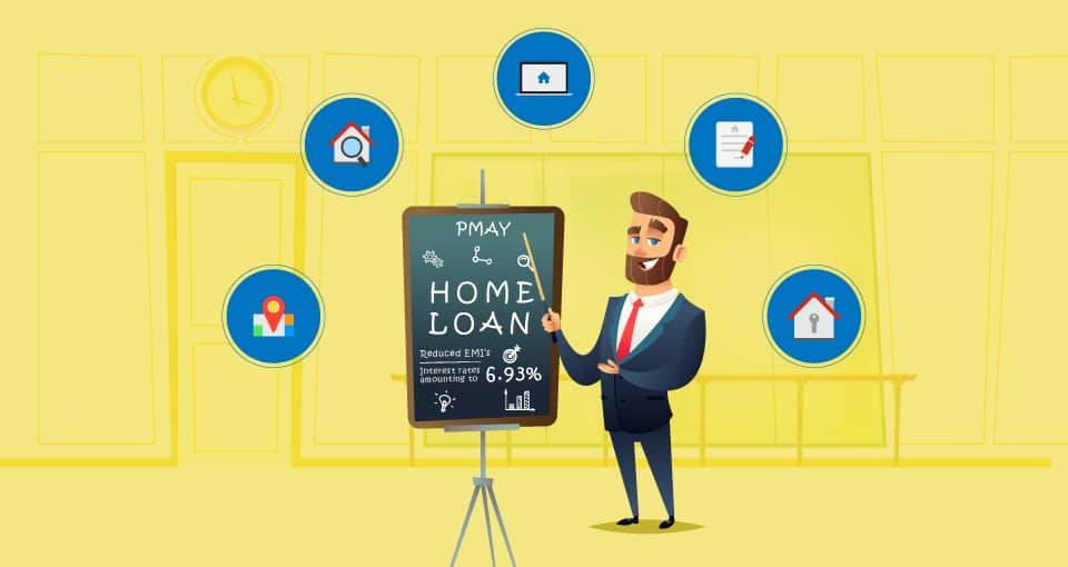 A Guide for Home Loan Subsidy Under PMAY