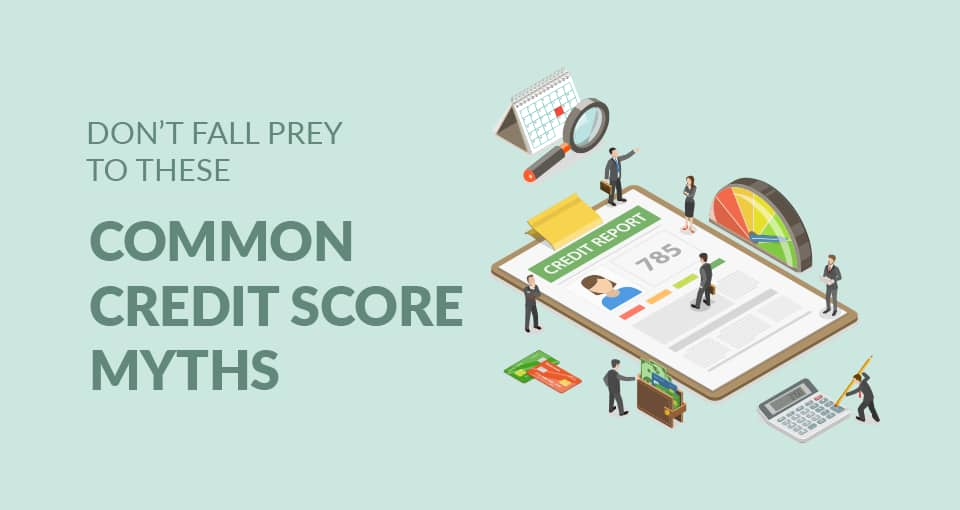 Don't Fall Prey to these Common CIBIL Score Myths for Personal Loans online