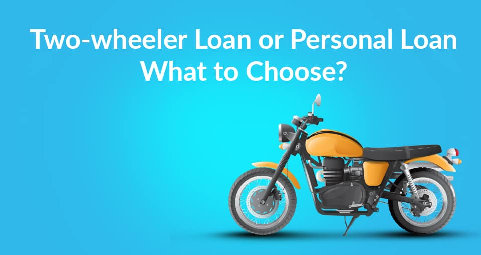 Two-Wheeler Loan vs Personal Loan